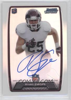 2013 Bowman Rookie Chrome Refractor Autograph #RCRA-RS - Ryan Swope