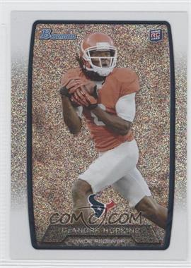 2013 Bowman Silver Ice #180 - DeAndre Hopkins