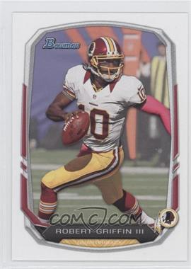 2013 Bowman #110 - Robert Griffin III