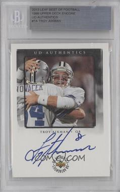 2013 Leaf Best of Football [???] #SM-N/A - Troy Aikman [BGS AUTHENTIC]