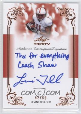 2013 Leaf Trinity Inscription Autographs #DI-LT2 - Levine Toilolo /60