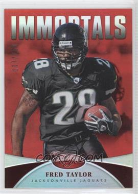 2013 Panini Certified - [Base] - Mirror Red #172 - Immortals - Fred Taylor /250