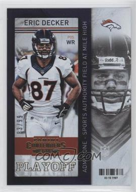 2013 Panini Contenders Playoff Ticket #17 - Eric Decker /99