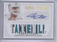 Ryan Tannehill /10