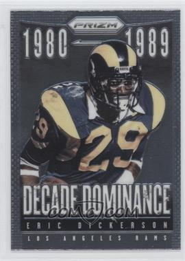 2013 Panini Prizm Decade Dominance #10 - Eric Dickerson