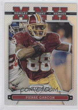2013 Panini Prizm Monday Night Heroes Prizms #20 - Pierre Garcon