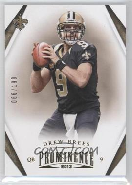 2013 Panini Prominence - [Base] - Gold #61 - Drew Brees /199