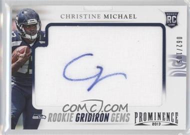 2013 Panini Prominence Rookie Gridiron Gems Signatures [Autographed] #114 - Christine Michael /105
