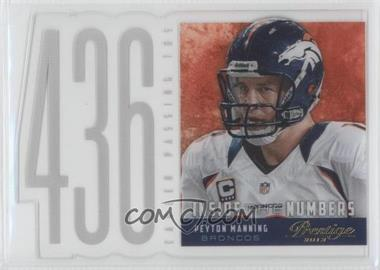 2013 Prestige Inside the Numbers Acetate Die-Cuts #6 - Peyton Manning