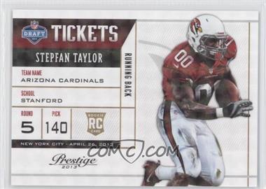 2013 Prestige NFL Draft Tickets Holokote #19 - Stepfan Taylor /100