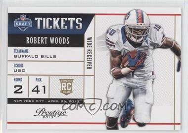 2013 Prestige NFL Draft Tickets #10 - Robert Woods