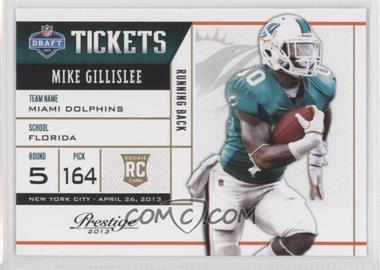 2013 Prestige NFL Draft Tickets #38 - Mike Gillislee