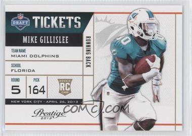 2013 Prestige NFL Draft Tickets #38 - Mike Gillislee