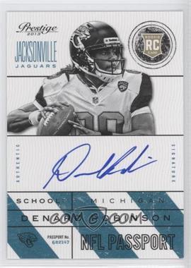 2013 Prestige NFL Passport Signatures [Autographed] #33 - Denard Robinson