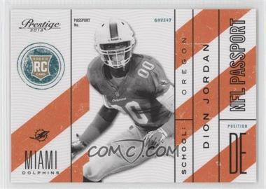 2013 Prestige NFL Passport #40 - Dion Jordan