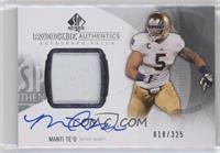 Rookie Patch Autographs - Manti Te'o /325