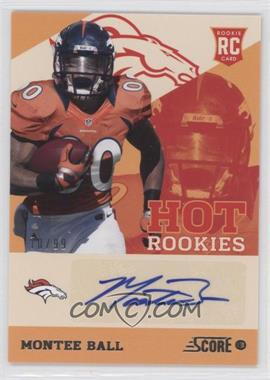 2013 Score Hot Rookies Signatures [Autographed] #26 - Montee Ball /99