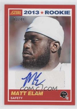 2013 Score Rookie Red Signatures [Autographed] #405 - Matt Elam /49