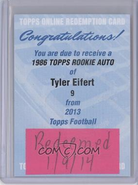2013 Topps 1986 Topps Rookie Autographs [Autographed] #9 - Tyler Eifert /140 [REDEMPTION Being Redeemed]