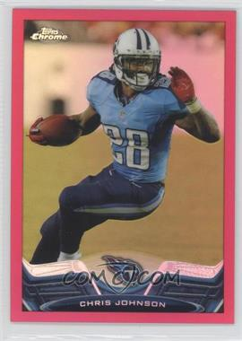 2013 Topps Chrome - [Base] - Pink BCA Refractor #184 - Chris Johnson /399