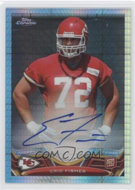 2013 Topps Chrome - Rookie Autographs - Prism Refractor #166 - Eric Fisher /15