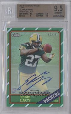 2013 Topps Chrome 1986 Design Refractor Autograph #8 - Eddie Lacy /15 [BGS 9.5]