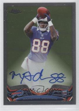 2013 Topps Chrome Rookie Autographs #197 - Marquise Goodwin /600