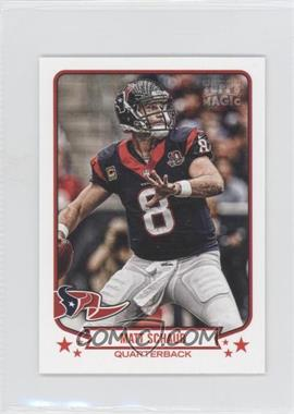 2013 Topps Magic Mini #291 - Matt Schaub