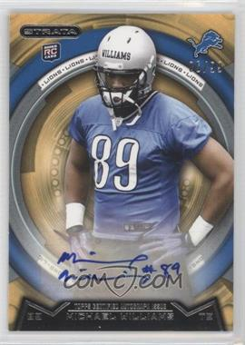 2013 Topps Strata - [Base] - Gold Autographs [Autographed] #157 - Michael Williams /99