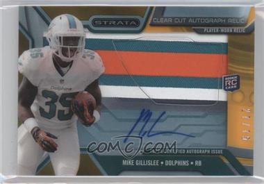 2013 Topps Strata Clear Cut Autograph Rookie Relics Gold Patch #CCAR-MGI - Mike Gillislee /75