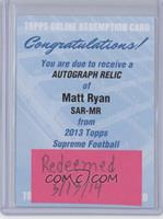 Matt Ryan /30 [REDEMPTION Being Redeemed]