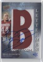 Brian Bosworth (B) /5