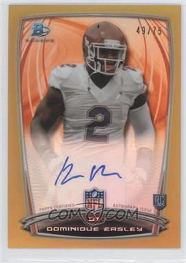 2014 Bowman Rookie Chrome Refractor Autograph Gold #19 - Dominique Easley /75