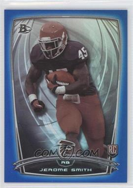 2014 Bowman Rookies Blue Foil #10 - Jerome Smith /499