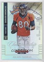 Julius Thomas /99