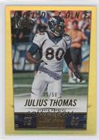 Julius Thomas /50