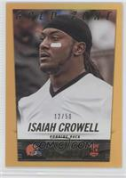 Isaiah Crowell /50