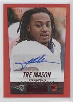 Tre Mason /75