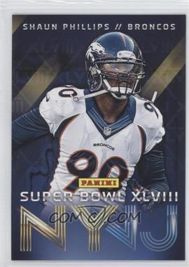 2014 Panini Super Bowl XLVIII Denver Broncos #9 - Shaun Phillips