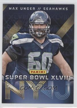 2014 Panini Super Bowl XLVIII Seattle Seahawks #5 - Max Unger