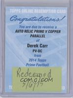 Derek Carr /50 [REDEMPTION Being Redeemed]