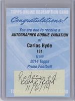 Carlos Hyde [REDEMPTION Being Redeemed]
