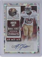 Rookie Ticket - Jaquiski Tartt /23