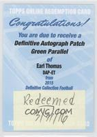 Earl Thomas /25 [REDEMPTION Being Redeemed]