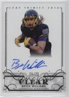 Bryce Williams /25