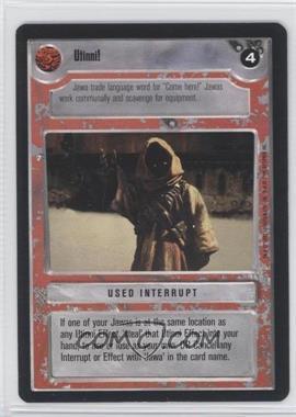 1995 Star Wars Customizable Card Game: Premiere - Expansion Set [Base] #NoN - Utinni! (Light)