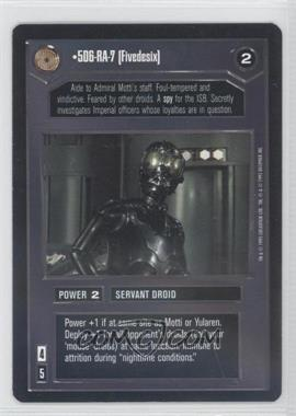 1995 Star Wars Customizable Card Game: Premiere Expansion Set [Base] #NoN - 5D6-RA-7 [Fivedesix]