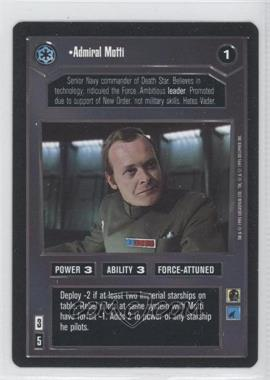 1995 Star Wars Customizable Card Game: Premiere Expansion Set [Base] #NoN - Admiral Motti