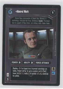 1995 Star Wars Customizable Card Game: Premiere Expansion Set [Base] #NoN - Admiral Motti