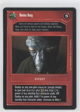 1995 Star Wars Customizable Card Game: Premiere Expansion Set [Base] #NoN - Baniss Keeg